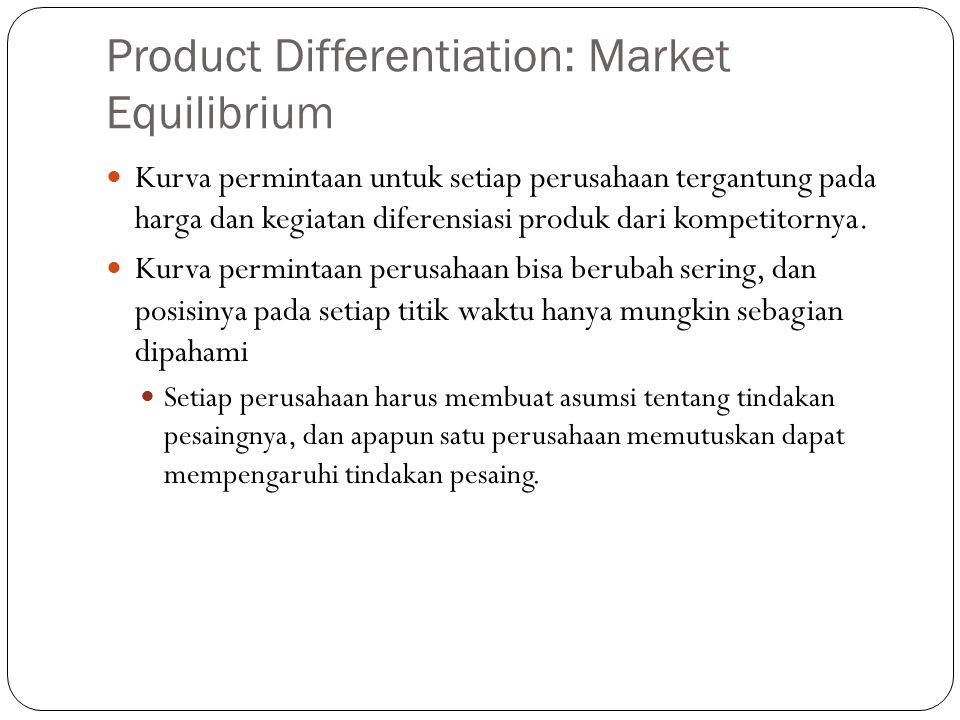 Product Differentiation: Market Equilibrium
