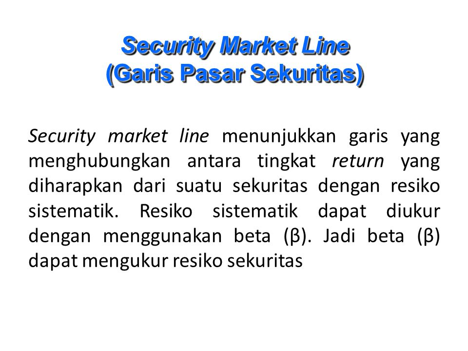 Security Market Line (Garis Pasar Sekuritas)