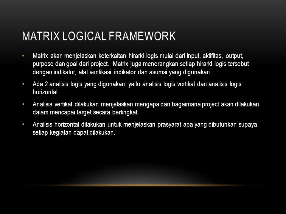Matrix logical framework