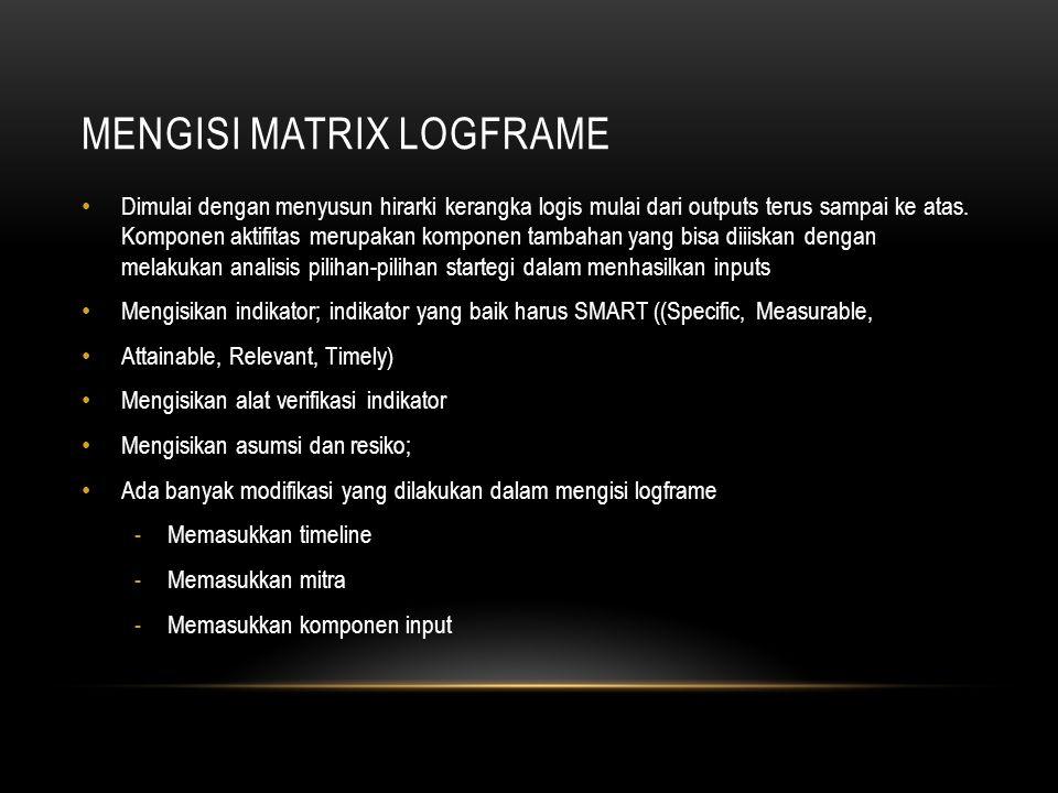 Mengisi matrix logframe