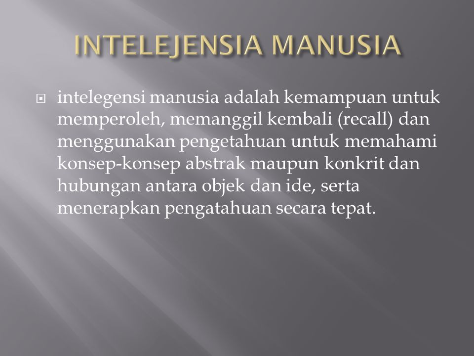 INTELEJENSIA MANUSIA