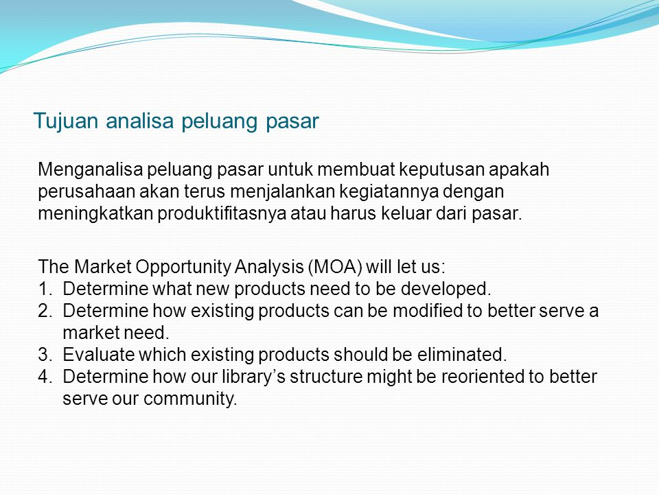 Tujuan analisa peluang pasar
