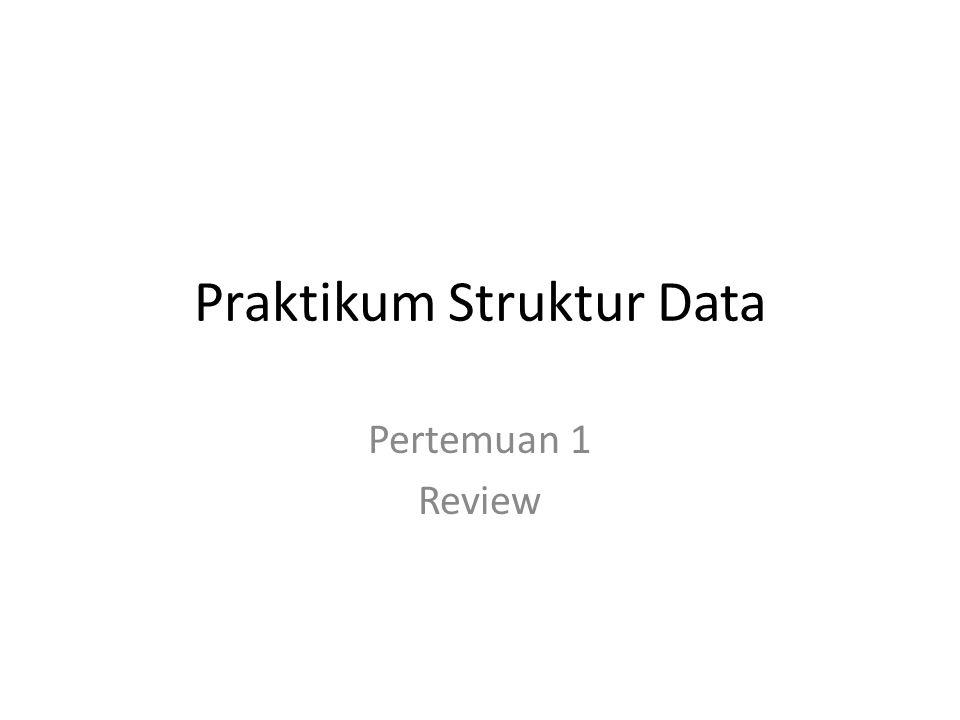 Praktikum Struktur Data