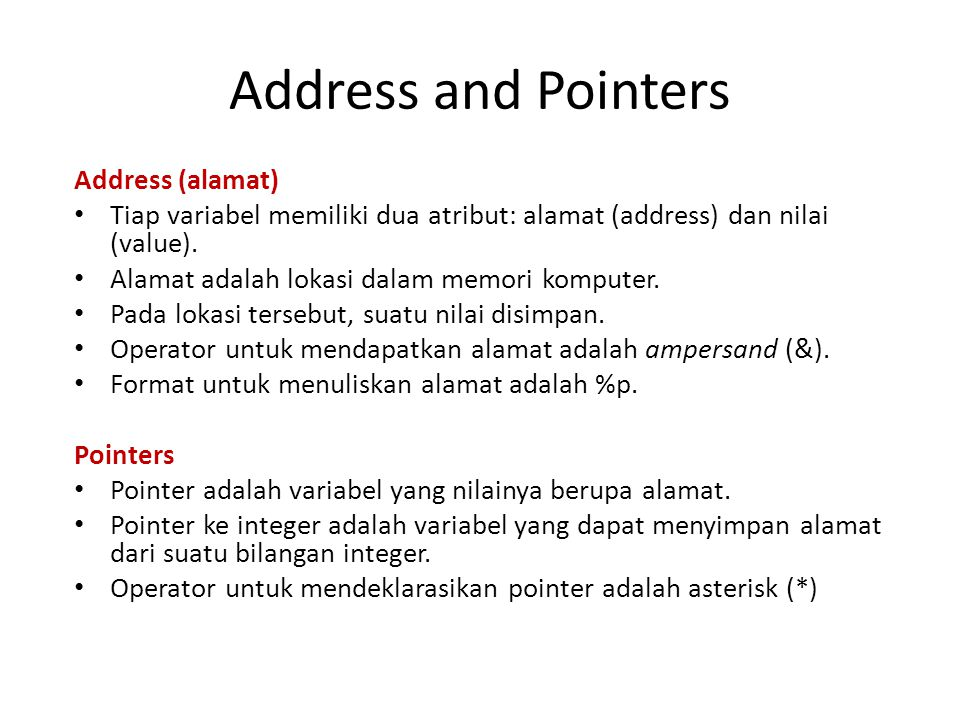 Address and Pointers Address (alamat)