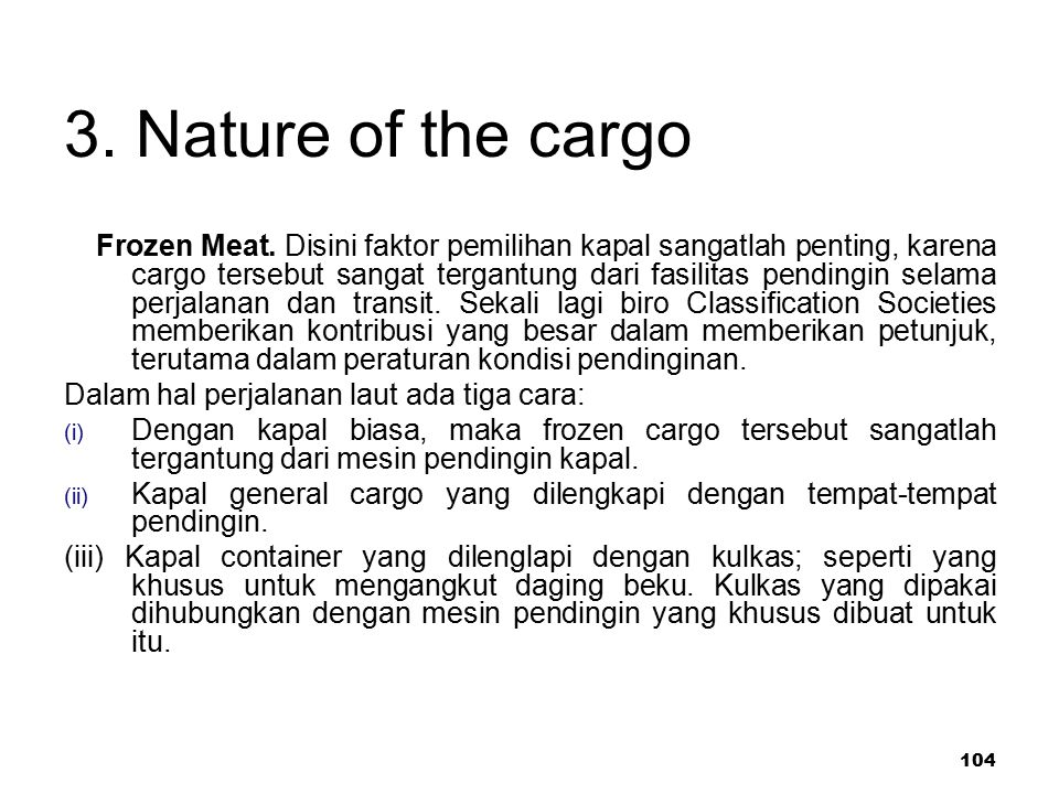 3. Nature of the cargo