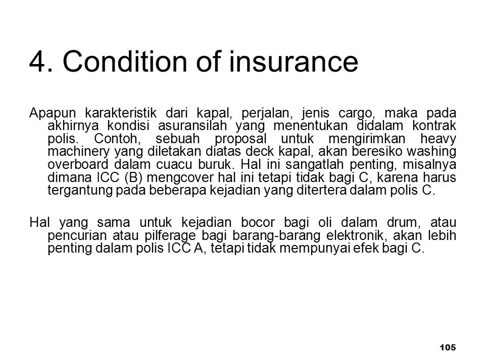 4. Condition of insurance
