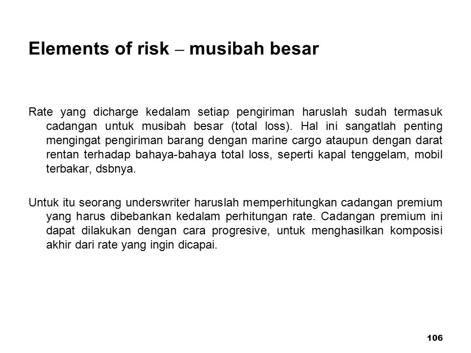 Elements of risk – musibah besar