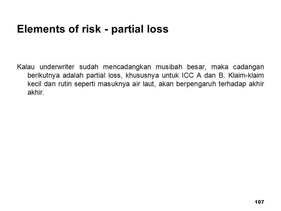 Elements of risk - partial loss