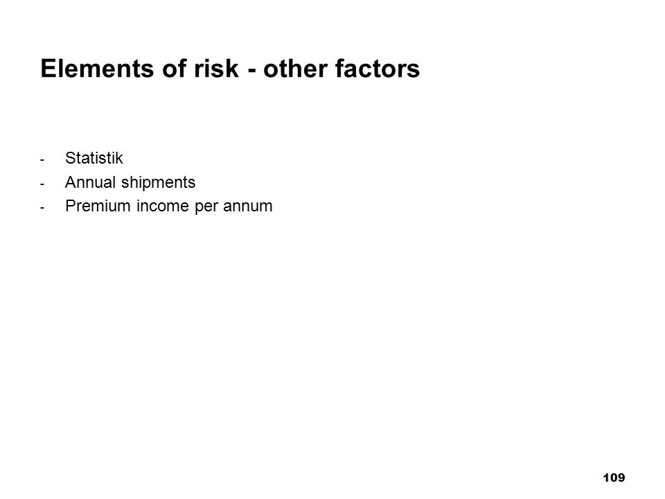 Elements of risk - other factors