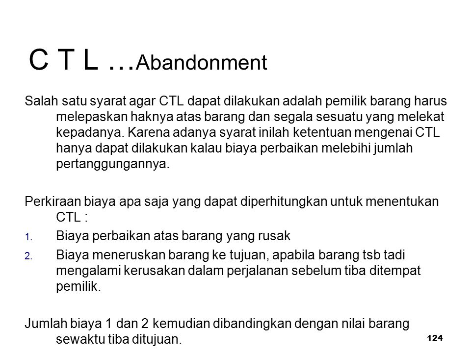 C T L …Abandonment