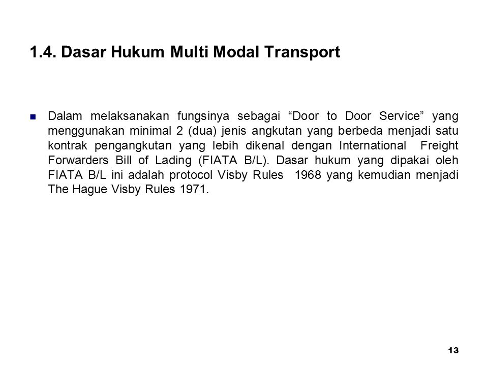 1.4. Dasar Hukum Multi Modal Transport