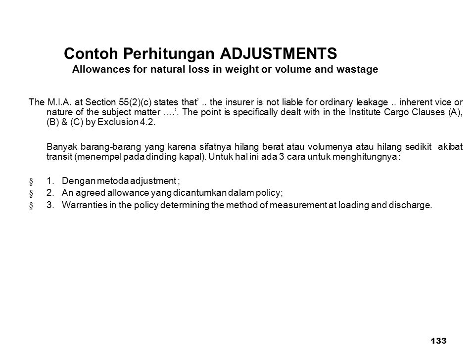 Contoh Perhitungan ADJUSTMENTS Allowances for natural loss in weight or volume and wastage