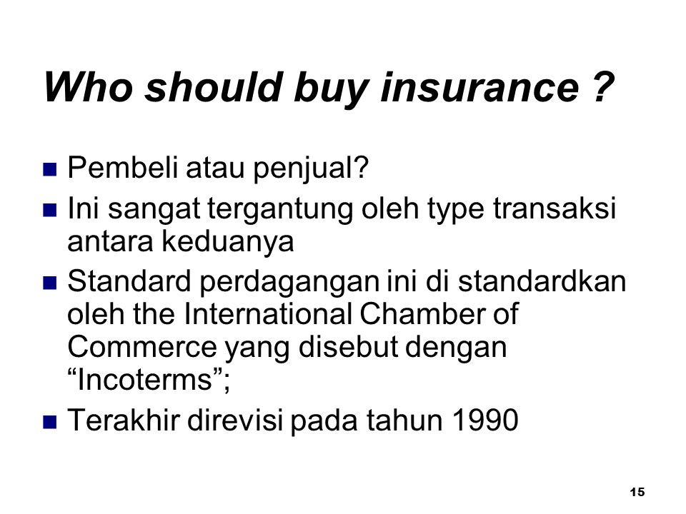 Who should buy insurance