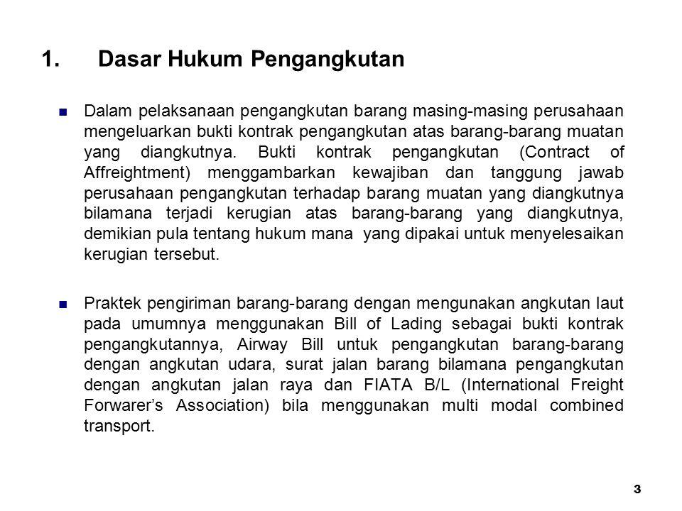 1. Dasar Hukum Pengangkutan