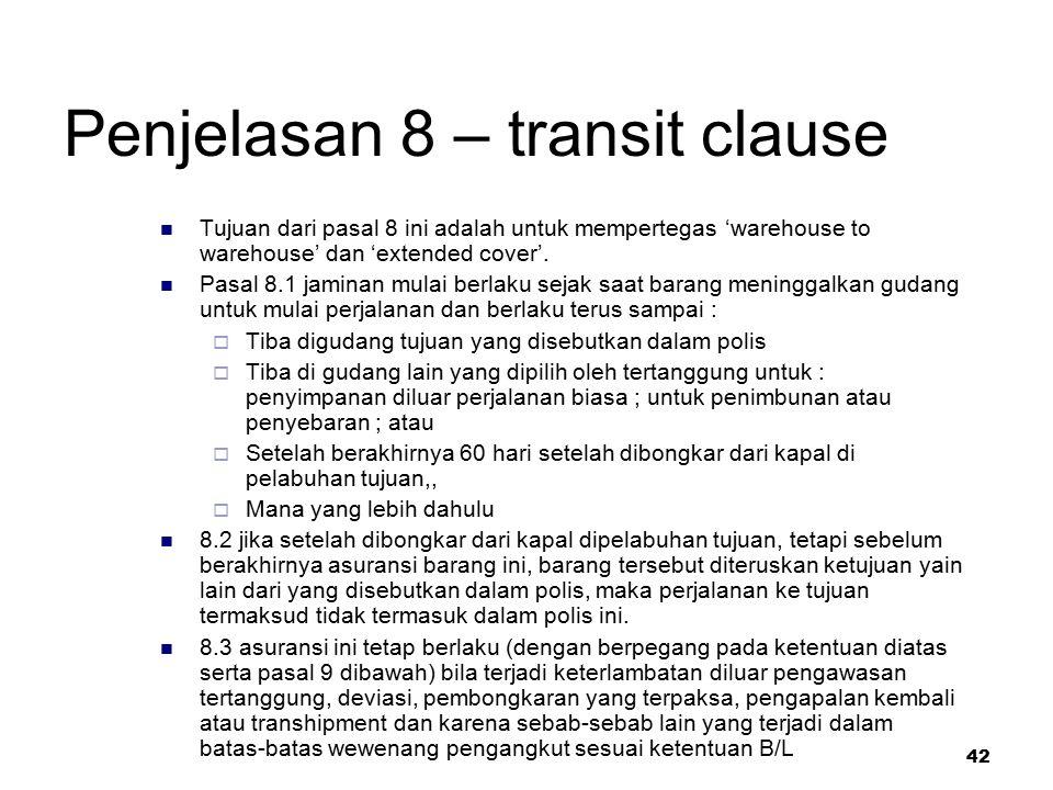 Penjelasan 8 – transit clause