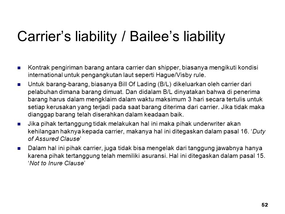 Carrier's liability / Bailee's liability