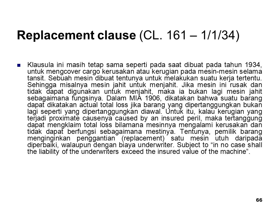 Replacement clause (CL. 161 – 1/1/34)
