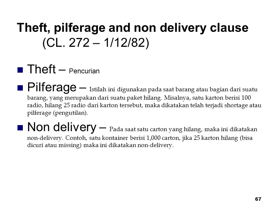 Theft, pilferage and non delivery clause (CL. 272 – 1/12/82)
