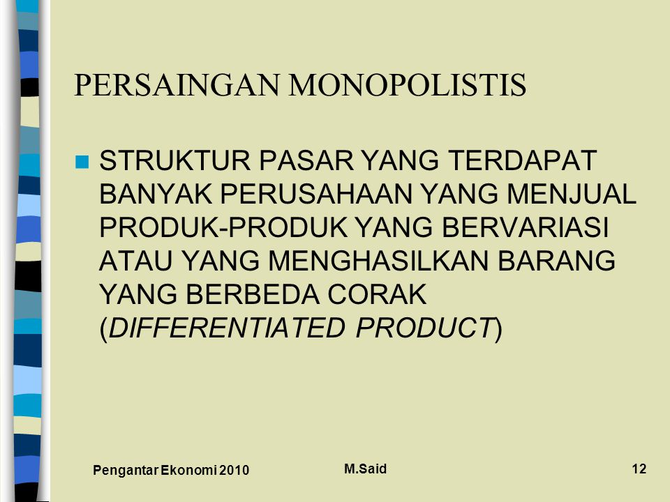 PERSAINGAN MONOPOLISTIS