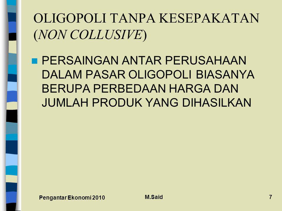 OLIGOPOLI TANPA KESEPAKATAN (NON COLLUSIVE)