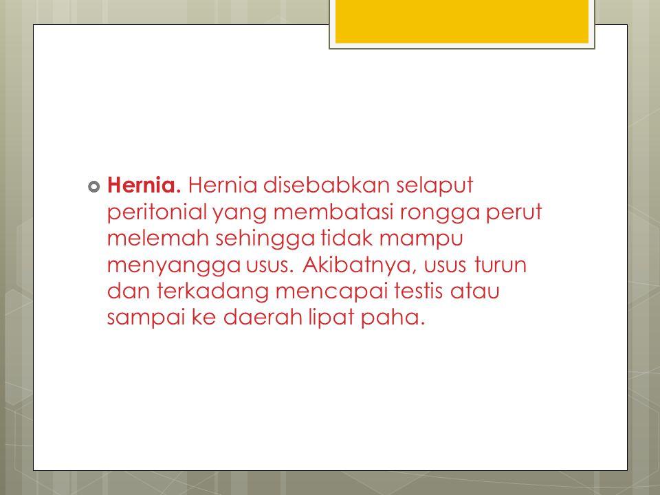 Hernia.