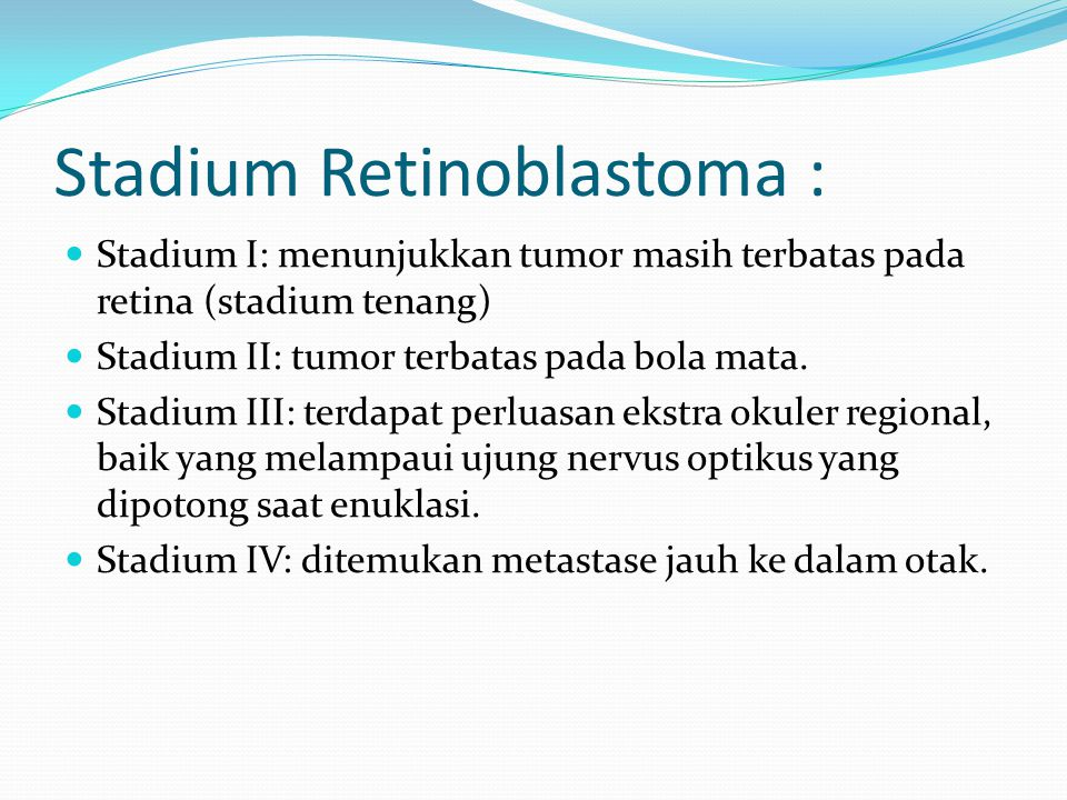 Stadium Retinoblastoma :