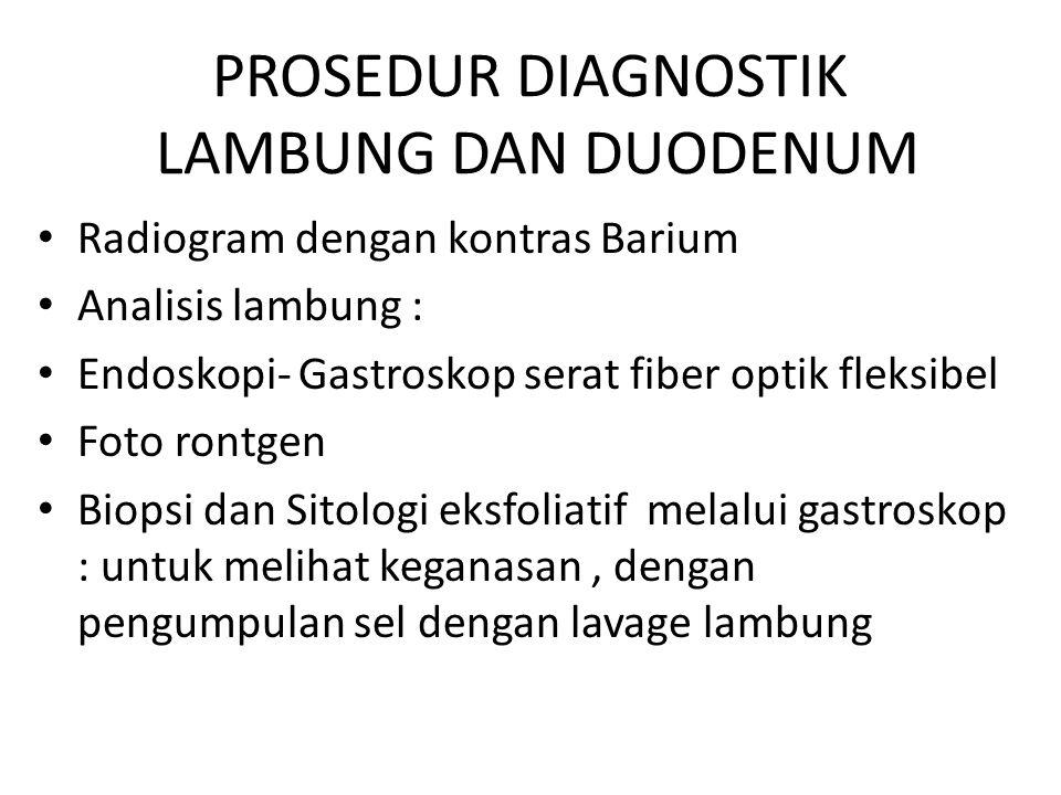 PROSEDUR DIAGNOSTIK LAMBUNG DAN DUODENUM