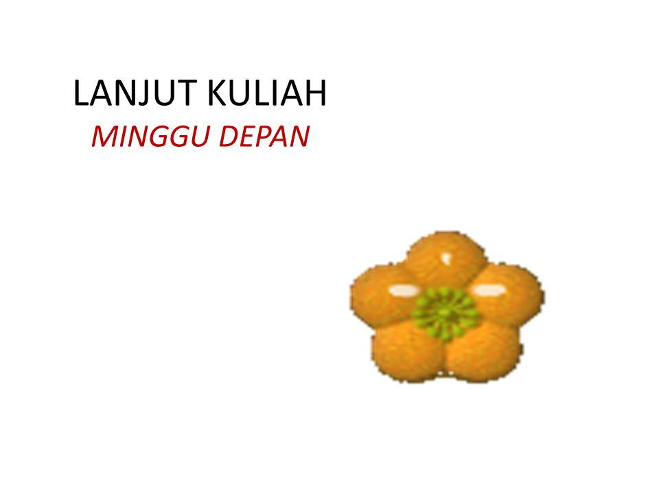 LANJUT KULIAH MINGGU DEPAN