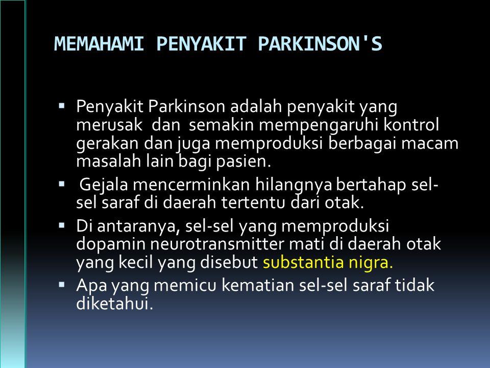 MEMAHAMI PENYAKIT PARKINSON S
