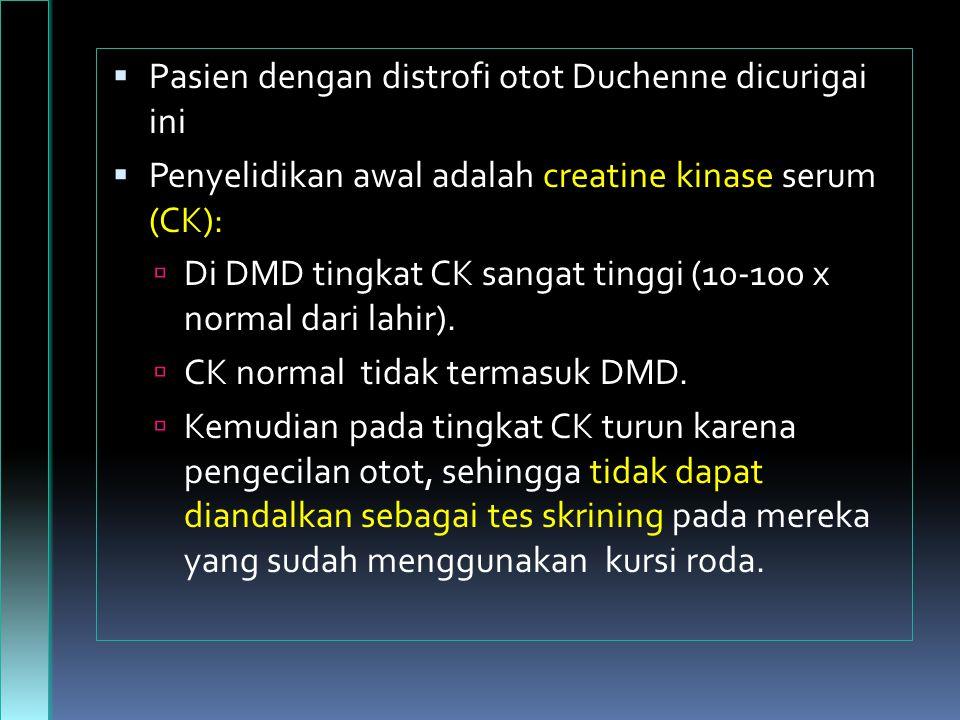 Pasien dengan distrofi otot Duchenne dicurigai ini