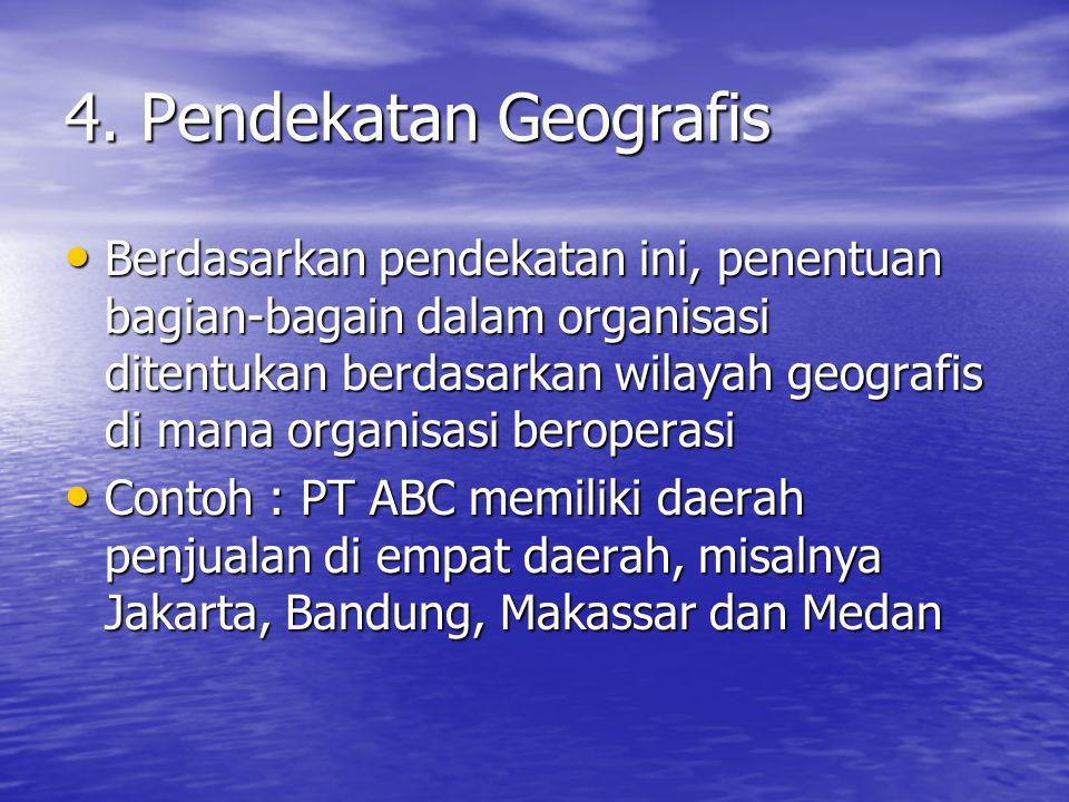 4. Pendekatan Geografis