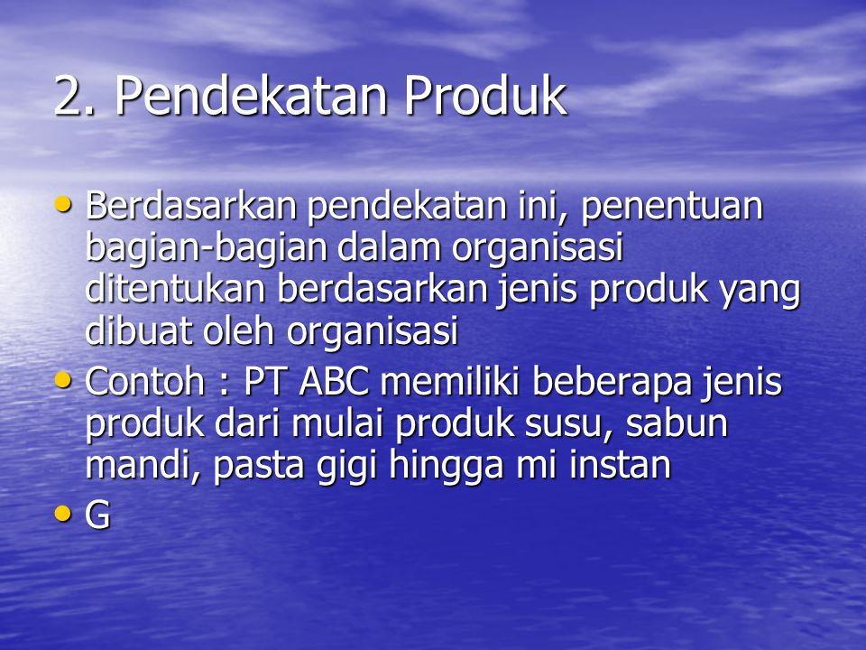 2. Pendekatan Produk