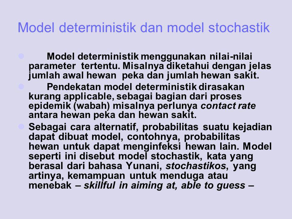 Model deterministik dan model stochastik