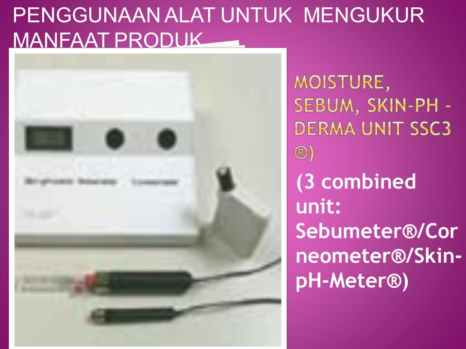 Moisture, Sebum, Skin-pH - Derma Unit SSC3 ®)
