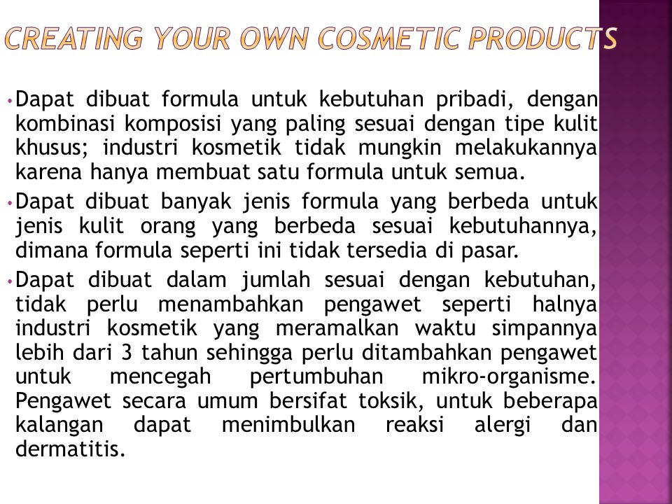 CREATING YOUR OWN COSMETIC PRODUCTS
