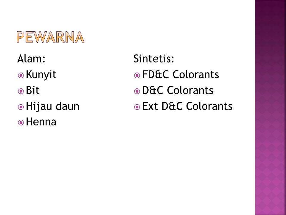Pewarna Alam: Kunyit Bit Hijau daun Henna Sintetis: FD&C Colorants