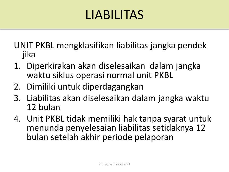 LIABILITAS UNIT PKBL mengklasifikan liabilitas jangka pendek jika