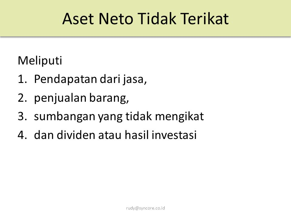 Aset Neto Tidak Terikat