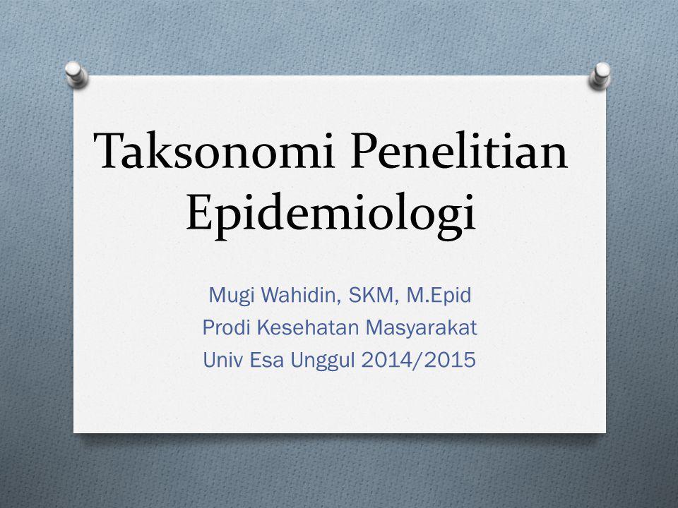 Taksonomi Penelitian Epidemiologi
