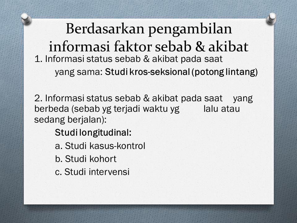 Berdasarkan pengambilan informasi faktor sebab & akibat