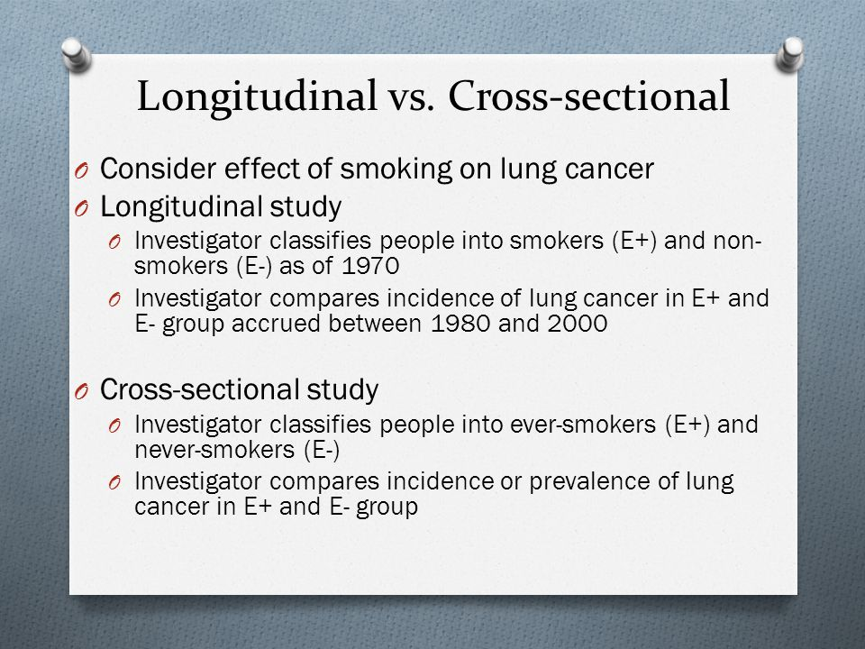 Longitudinal vs. Cross-sectional