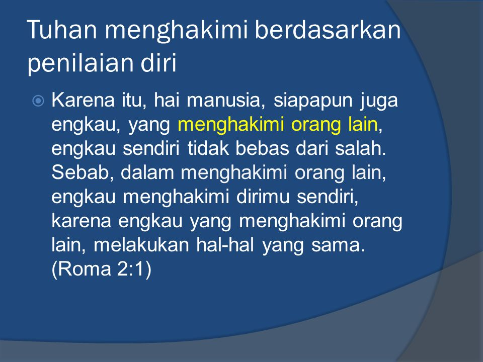 Tuhan menghakimi berdasarkan penilaian diri