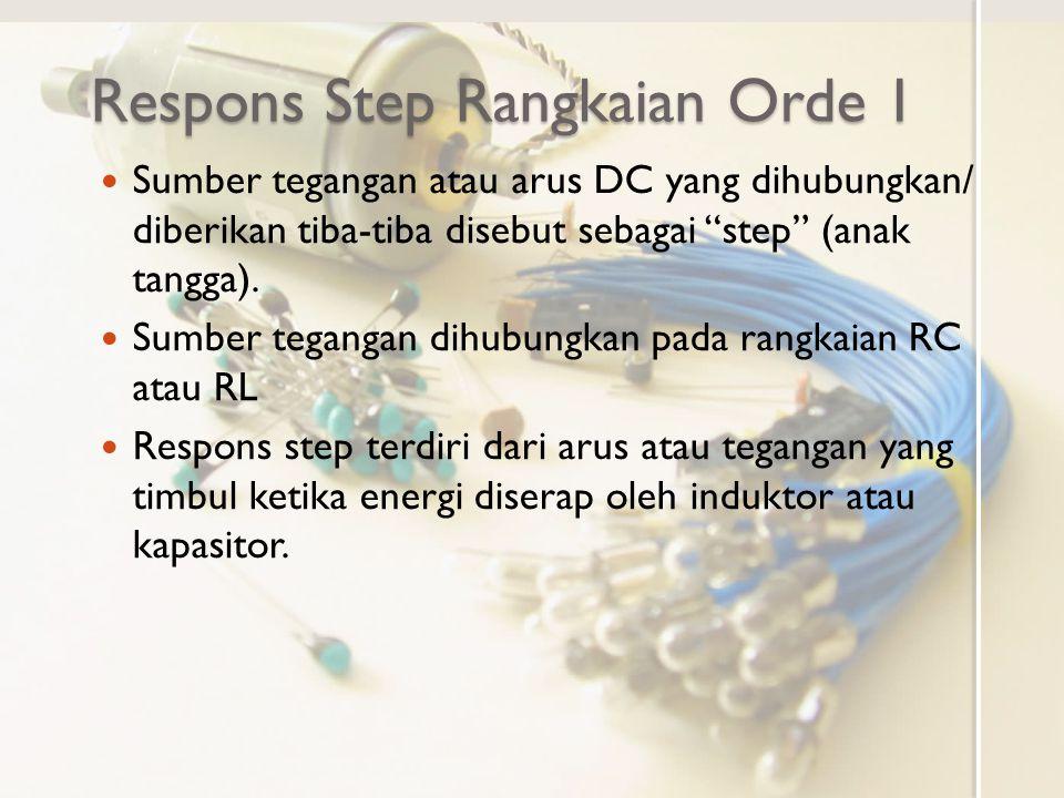 Respons Step Rangkaian Orde 1