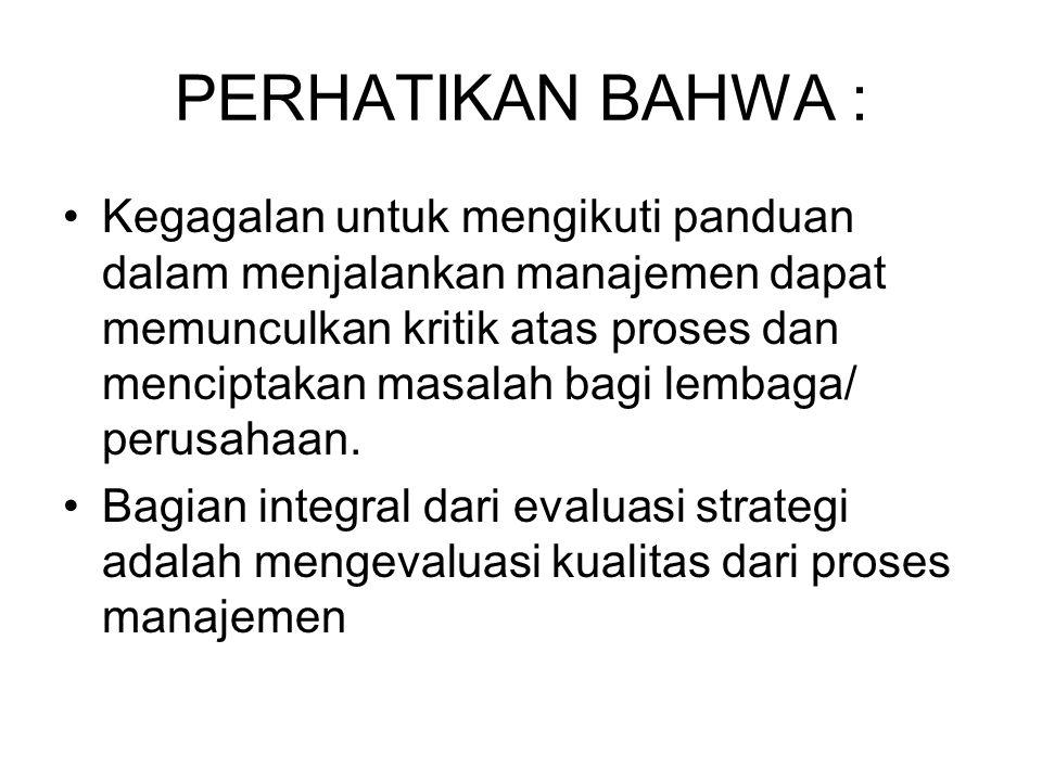 PERHATIKAN BAHWA :