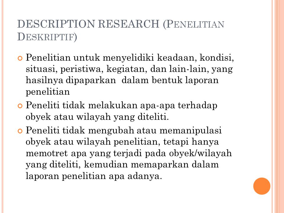 DESCRIPTION RESEARCH (Penelitian Deskriptif)