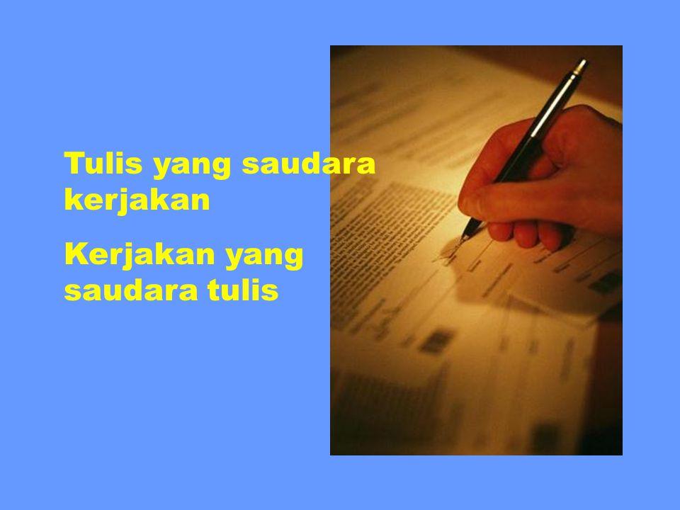 Tulis yang saudara kerjakan