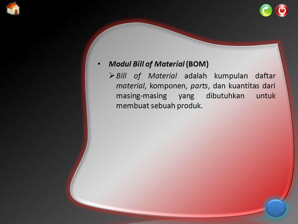 Modul Bill of Material (BOM)