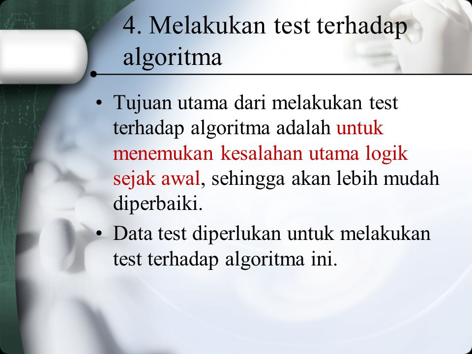 4. Melakukan test terhadap algoritma