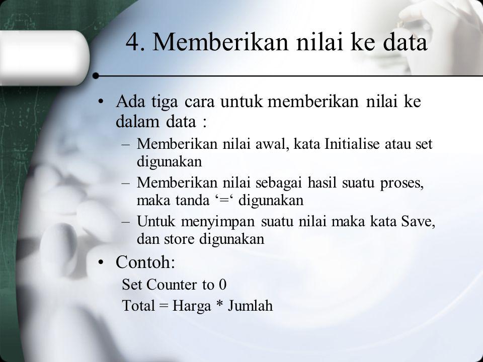 4. Memberikan nilai ke data