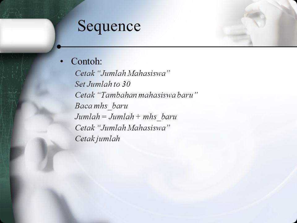 Sequence Contoh: Cetak Jumlah Mahasiswa Set Jumlah to 30